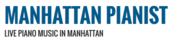 Find the best Manhattan pianists only at Manhattanpianist.com