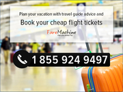 Get the Cheap Flight Tickets and Best deals with FareMachine