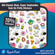 Kid Classic Deal,  Super September Sale,  Puffy Stickers | RegaloPrint