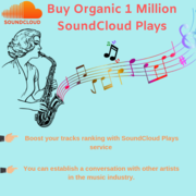 Buy 1 Million SoundCloud Plays to Popular Your Soundrack