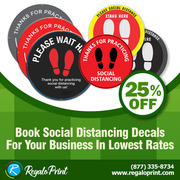 Book Social Distancing Decals For Your Business With 25% Discount