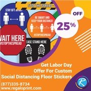 Get 25% Labor Day Discount on Custom Social Distancing Floor Stickers