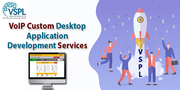 VSPL Launched VoIP custom desktop application development services
